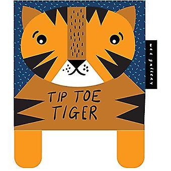 Tip Toe Tiger: Premier livre doux de bébé (Wee Gallery)