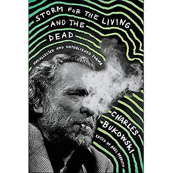 Storm voor de levenden en de doden: Uncollected en ongepubliceerde gedichten