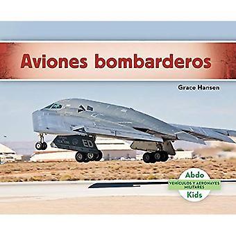 Aviones Bombarderos (Military Bomber Aircraft )� (Vehiculos y Aeronaves Militares)