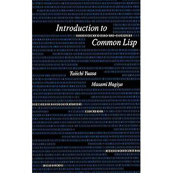 Introduction to Common LISP by Yuasa & T.