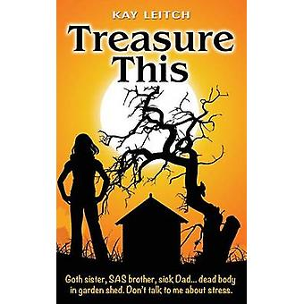 Treasure This by Leitch & Kay