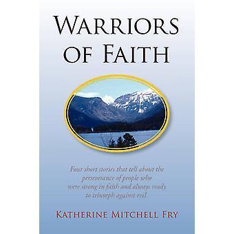 Krigere af tro af yngel & Katherine Mitchell