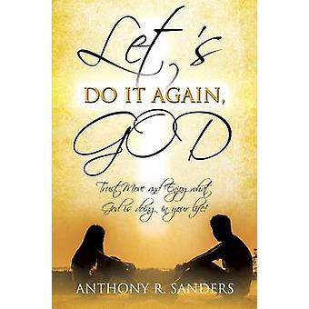 それを再びサンダース & アンソニー・ R によって神にしましょう。