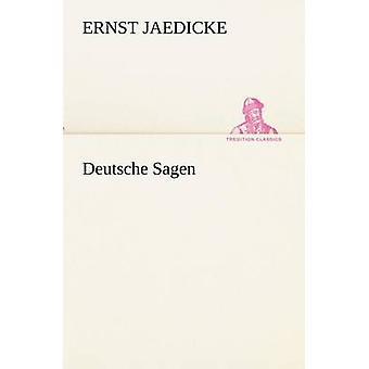 Deutsche Sagen by Jaedicke & Ernst
