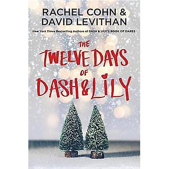 The Twelve Days of Dash & Lily by Rachel Cohn - 9780399553806 Book