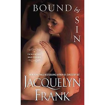 Bound by Sin by Jacquelyn Frank - 9780553393439 Book