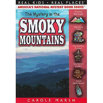 The Mystery in the Smoky Mountains by Carole Marsh - 9780635075970 Bo