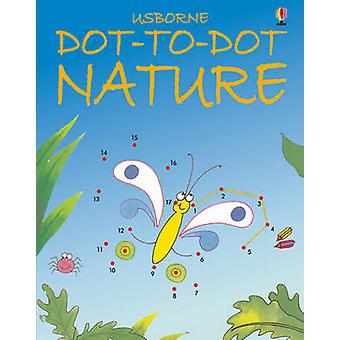 Dot-to-Dot Nature by Karen Bryant-Mole - 9780746057162 Book