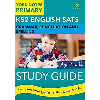 English SATs Grammar - Punctuation and Spelling Study Guide - York Not