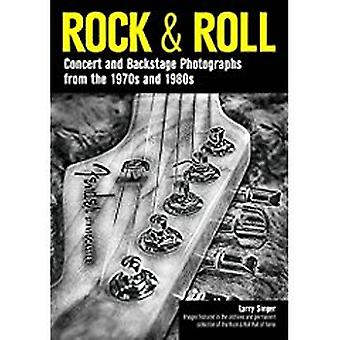 Rock & Roll - Concert and Backstage Photographs from the 1970s and