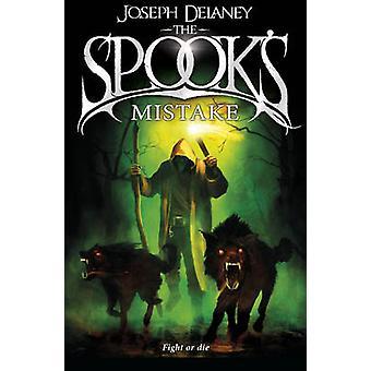 The Spook es Mistake-Book 5 von Joseph Delaney-9781782952497 Buch
