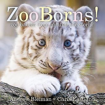 Zooborns!: Zoo bebisar från runt om i världen (klassiska styrelsen böcker)