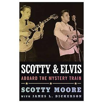 Scotty and Elvis by Scotty Moore