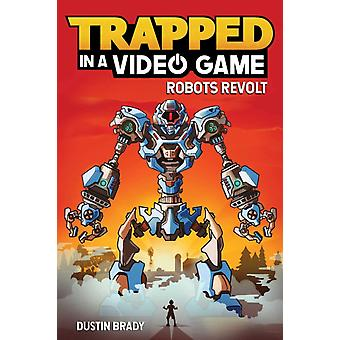 Trapped in a Video Game Book 3 by Dustin Brady