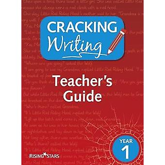 Cracking Writing Year 1 by Kate Ruttle