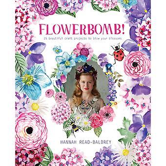 Flowerbomb by Hannah ReadBaldrey