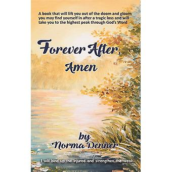 Forever After Amen by Denner & Norma