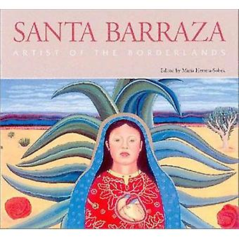 Santa Barraza - artiste de the Borderlands par Barraza C. Santa - Maria