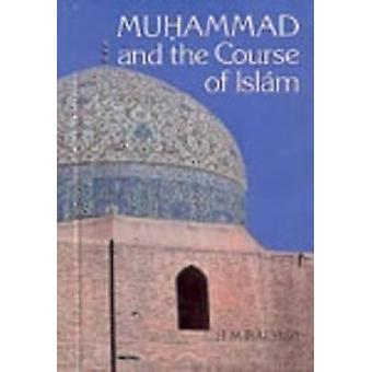 Muhammad and the Course of Islam by Balyuzi & H & M
