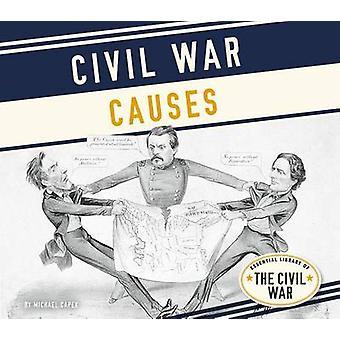 Civil War Causes by Michael Capek - 9781680782752 Book