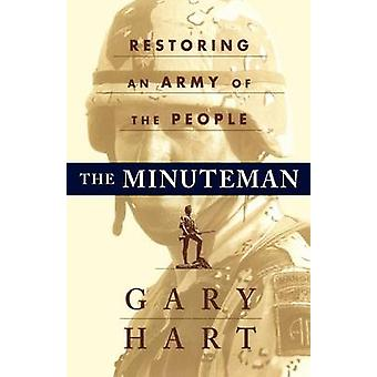 The Minuteman Returning to an Army of the People by Hart & Gary