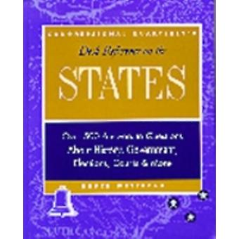 CQs Desk Reference on the States Over 500 Answers to Questions About the History Government Elections and More by Wetterau & Bruce