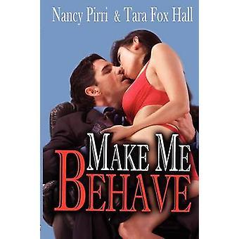 Make Me Behave by Pirri & Nancy