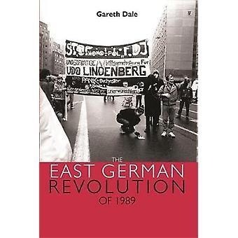 La rivoluzione della Germania Est del 1989 di Gareth Dale