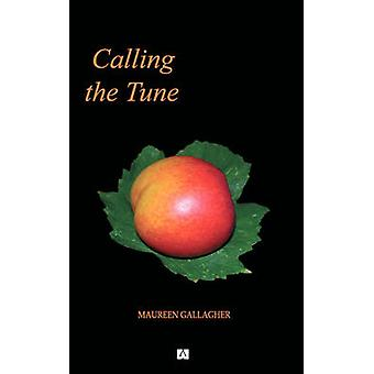 Calling The Tune by Gallagher & Maureen