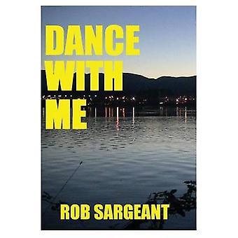 Dance With Me by Sargeant & Rob