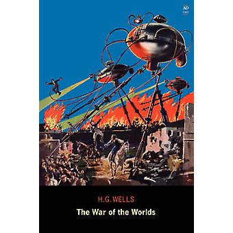 The War of the Worlds Ad Classic by Wells & H. G.