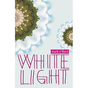 White Light by OFlynn & Mark
