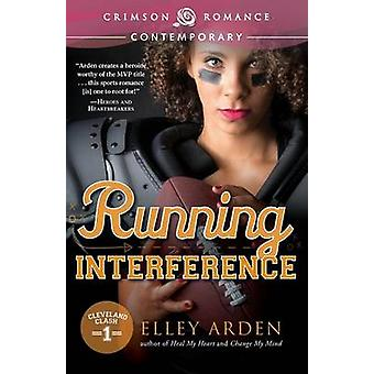 Running Interference by Arden & Elley