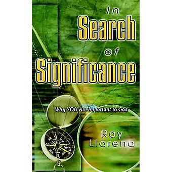 In Search of Significance by Llarena & Ray