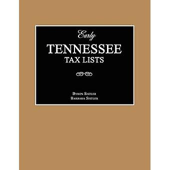 Early Tennessee Tax Lists by Sistler & Byron