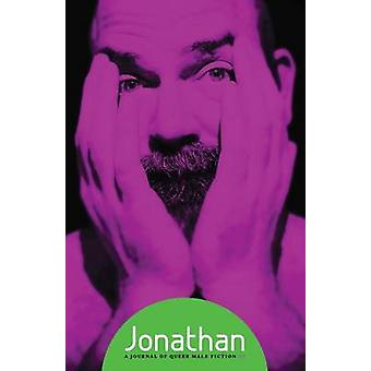 Jonathan Issue 07 A Journal of Queer Male Fiction by Luczak & Raymond