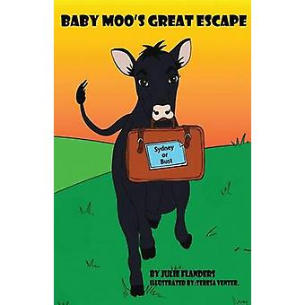 Baby Moos Great Escape by Flanders & Julie