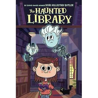 The Haunted Library by Dori Hillestad Butler - Aurore Damant - 978060