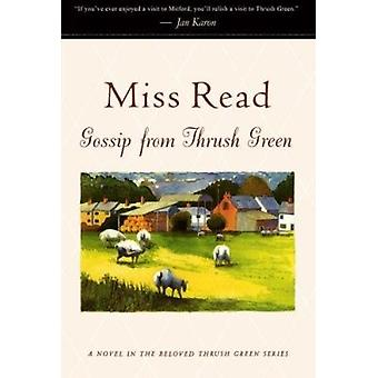Gossip from Thrush Green by Miss Read - 9780618219131 Book