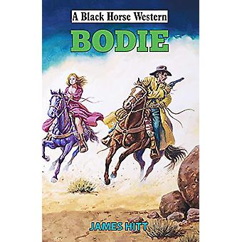 Bodie by James Hitt - 9780719827785 Book