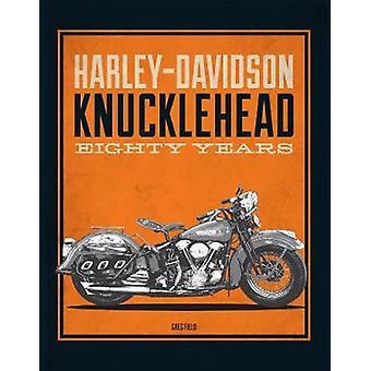 Harley-Davidson Knucklehead - Eighty Years by Greg Field - 97807858374