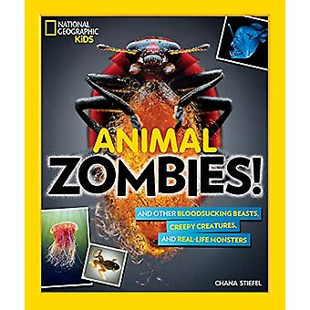 Animal Zombies! - And other bloodsucking beasts - creepy creatures - a