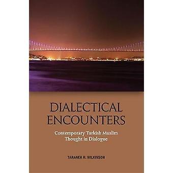 Dialektiske møter - Moderne tyrkisk muslimsk tanke i dialog
