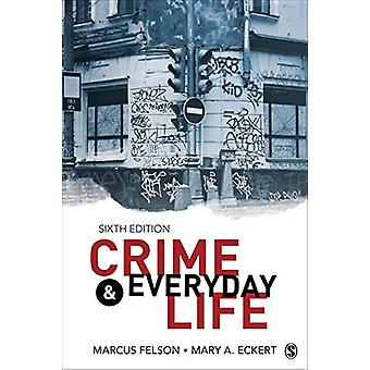 Crime and Everyday Life - A Brief Introduction de Marcus Felson - 9781