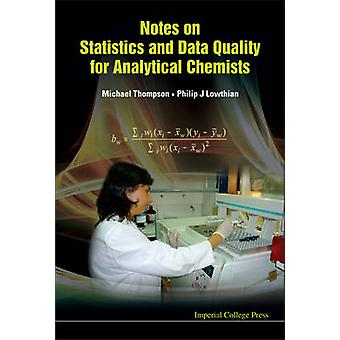 Notes on Statistics and Data Quality for Analytical Chemists by Micha