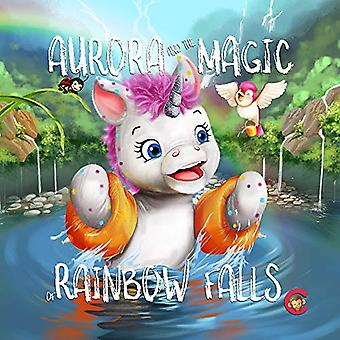 Aurora and the Magic of Rainbow Falls by Leo Brown - 9781916440715 Bo
