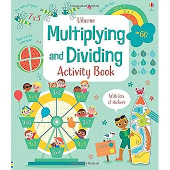 Multiplying and Dividing Activity Book by Darran Stobbart - 978147493