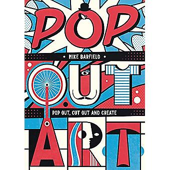 Pop Out Art by Mike Barfield - 9781912785070 Book
