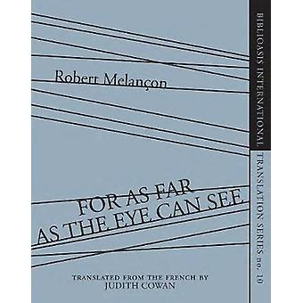 For As Far as the Eye Can See by Melancon & Robert