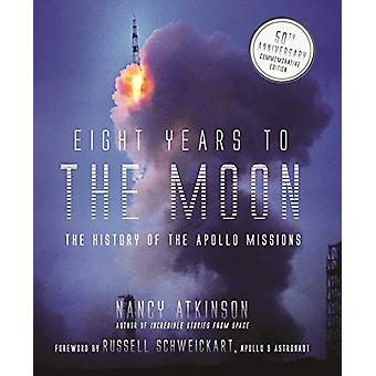Eight Years to the Moon - The Apollo 11 Mission by Nancy Atkinson - 97